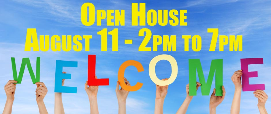 Open House August 11